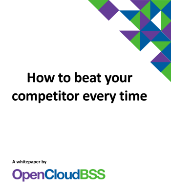 how-to-beat-your-competitor-every-time-whitepaper-by-opencloudbss-1@2x